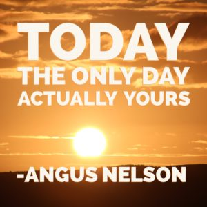 Great Angus Nelson Quote I heard on the show