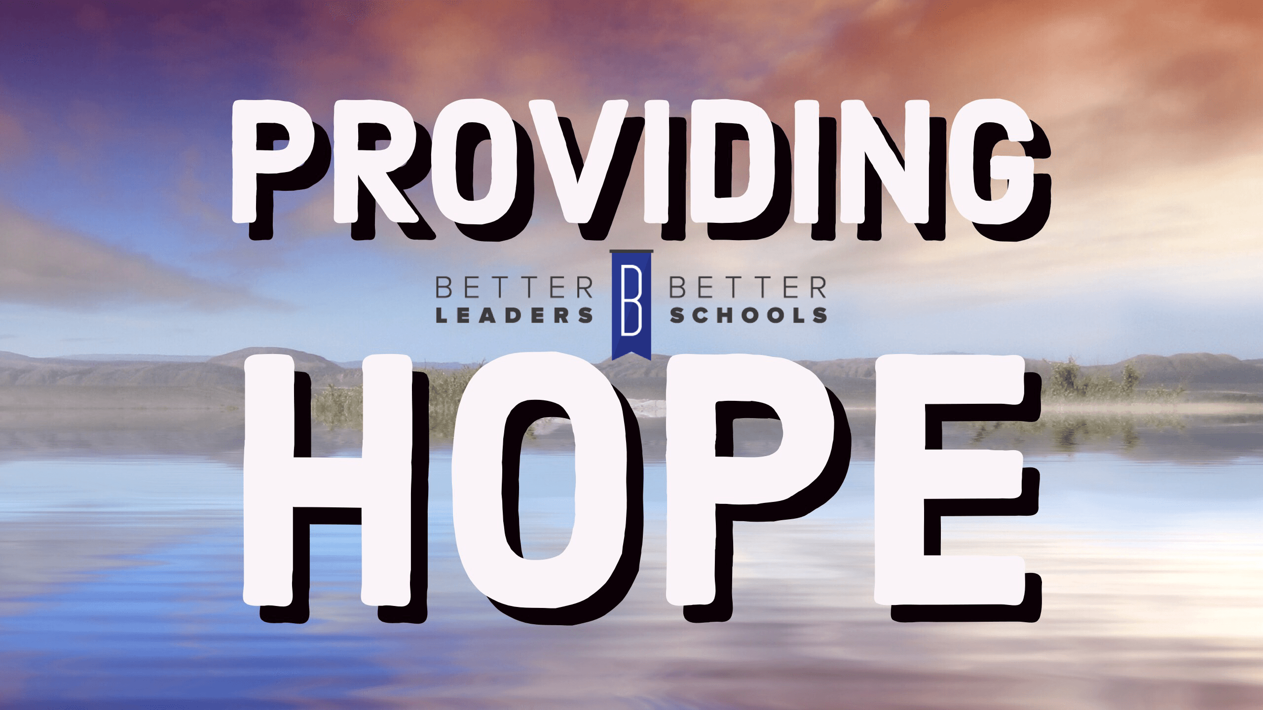 Bill Ziegler provides hope as a school leader