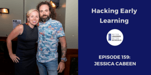 Jessica Cabeen: Hacking Early Learning