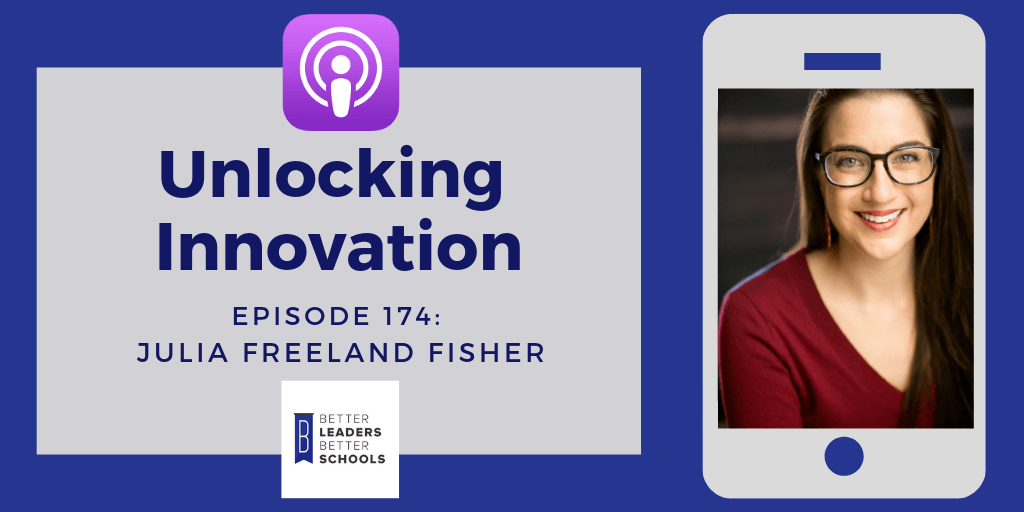 Julia Freeland Fisher: Unlocking Innovations
