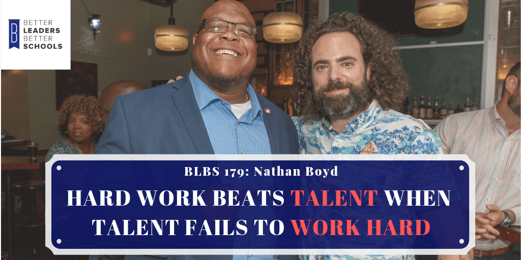 BLBS 179: Nathan Boyd- Talent and Working Hard